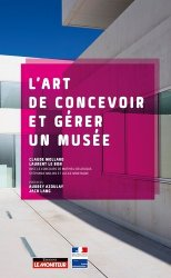 L'art de concevoir et gérer un musée