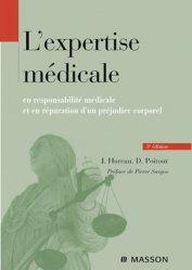 L'expertise médicale en responsabilité médicale et en réparation d'un préjudice corporel