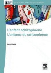 L'enfant schizophrène : l'enfance du schizophrène