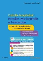 L'adulte hospitalisé : travailler avec la famille et l'entourage