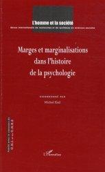 L'Homme et la Société N° 1, 2, 3 : Marges et marginalisations dans l'histoire de la psychologie