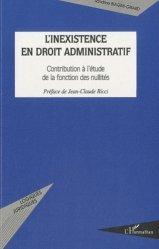 L'inexistence en droit administratif. Contribution à l'étude de la fonction des nullités