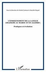 L'enseignement de la langue amazighe au Maroc et en Algérie