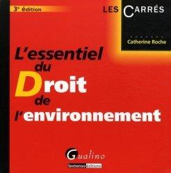 La couverture et les autres extraits de L'essentiel du Droit de l'environnement. 3e édition