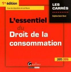 L'essentiel du droit de la consommation 2015-2016