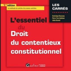 L'essentiel du droit du contentieux constitutionnel