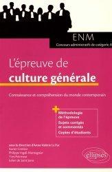 L'épreuve de culture générale aux concours. Connaissance et compréhension du monde contemporain