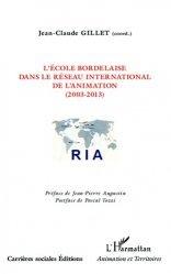 L'école bordelaire dans le réseau international de l'animation (2003-2013)