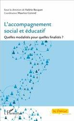 L'accompagnement social et éducatif - Quelles modalités pour quelles finalités ?
