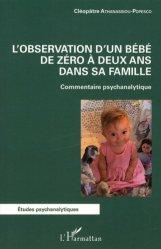 L'observation d'un bébé de zéro à deux ans dans sa famille