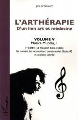 L'arthérapie d'un lien art et médecine (Volume 5)