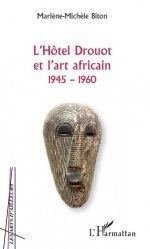 L'Hôtel Drouot et l'art africain (1945-1960)