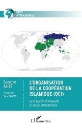 L'Organisation de la Coopération Islamique (OCI)