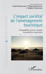 L'impact sociétal de l'aménagement touristique