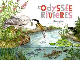 L'odyssée des rivières : un écosystème aquatique