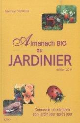 L'almanach bio du jardinier . Edition 2011