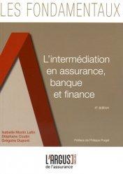 L'intermédiation en assurance, banque et finance. 4e édition