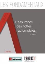 L'assurance des flottes automobiles. 2e édition