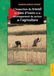 L'inspection du travail en Côte d'Ivoire et le développement du secteur de l'agriculture