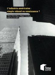 L'industrie américaine : simple rebond ou renaissance