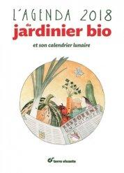L'agenda 2018 du jardinier bio et son calendrier lunaire