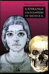 L'étrange encyclopédie du docteur K