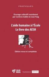 L'?aide humaine à l?'École. Le livre des AESH, Edition revue et augmentée