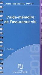 L'aide-mémoire de l'assurance-vie. 15e édition