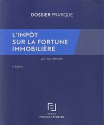 L'impôt sur la fortune immobilière. 2e édition