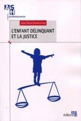 L'enfant délinquant et la justice