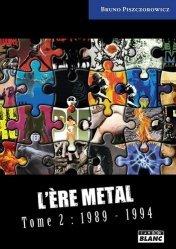 L'ère Metal