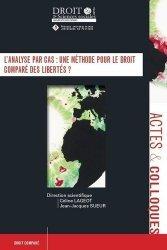 L'analyse par cas : une méthode pour le droit comparé des libertés