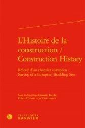 L'histoire de la construction