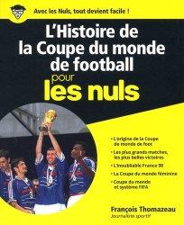 L'histoire de la coupe du monde de football pour les nuls