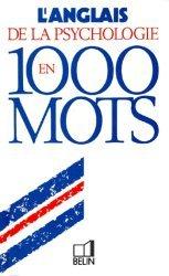 L'anglais de la psychologie en 1000 mots