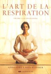 L'art de la respiration. Apprendre à bien respirer, 3e édition