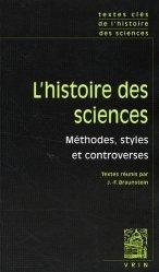 L'histoire des sciences Méthodes, styles et controverses