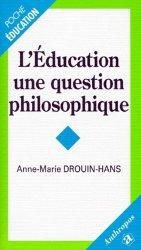 L'éducation, une question philosophique