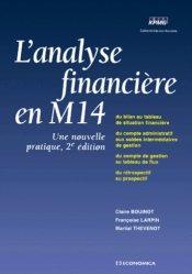 L'analyse financière en M14. Une nouvelle pratique, 2ème édition