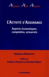 L'activité d'assurance. Aspects économiques, comptables, actuariels