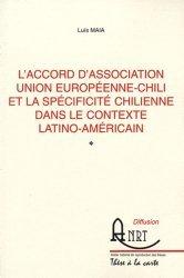 L'accord d'association Union européenne-Chili et la spécificité chilienne dans le contexte latino-américain