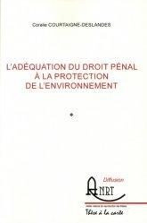 L'adéquation du droit pénal à la protection de l'environnement