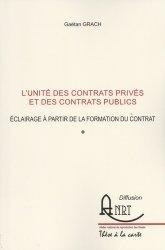 L'unité des contrats privés et des contrats publics. Eclairage à partir de la formation du contrat