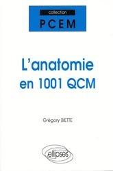L'anatomie en 1001 QCM