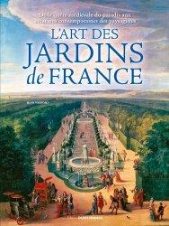 L'art fascinant des jardins de France