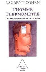 L'homme thermomètre Le cerveau en pièces détachées
