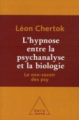 L'hypnose entre la psychanalyse et la biologie. Le non-savoir des psy