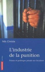 L'industrie de la punition. Prison et politique pénale en Occident