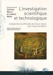 L'investigation scientifique et technologique