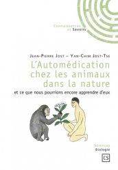 L'Automédication chez les animaux dans la nature et ce que nous pourrions encore apprendre d'eux